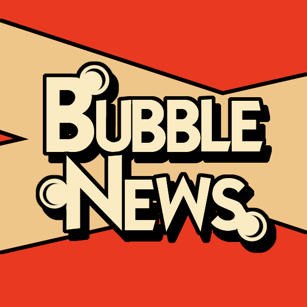 Bubble News | SynopsLive